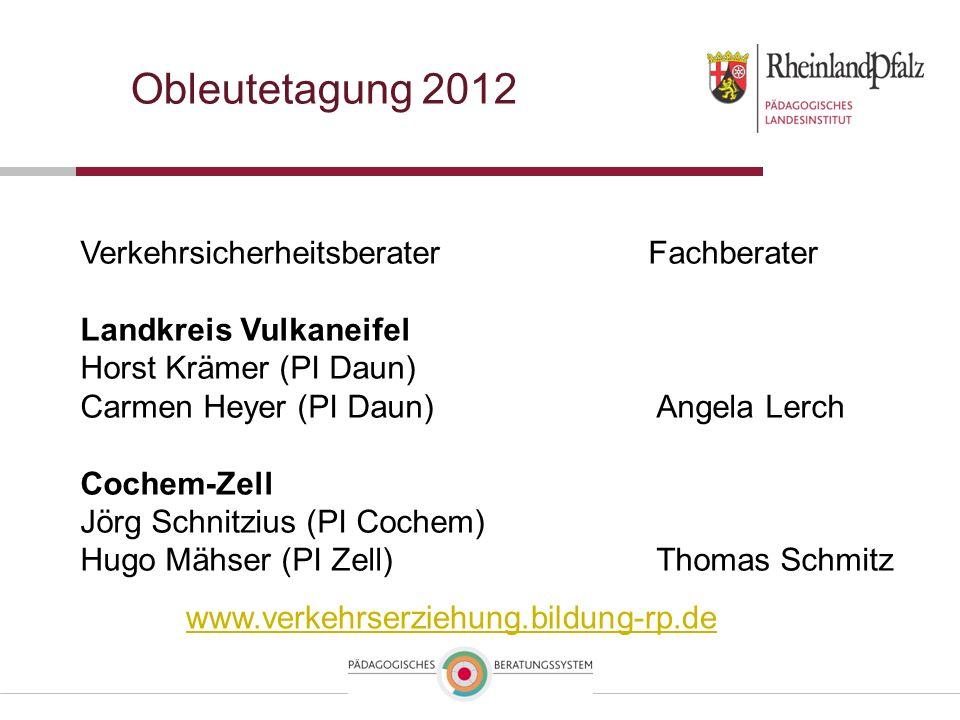 Obleutetagung 2012 Verkehrsicherheitsberater Fachberater Landkreis Vulkaneifel Horst Krämer (PI Daun) Carmen Heyer (PI Daun)Angela Lerch Cochem-Zell J
