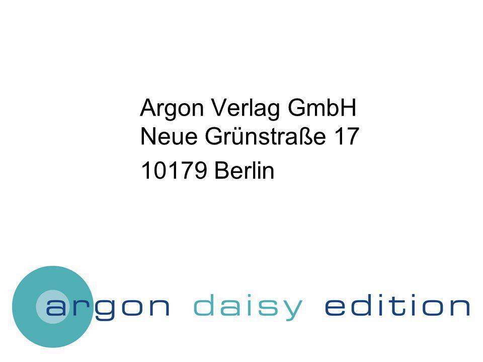Argon Verlag GmbH Neue Grünstraße 17 10179 Berlin