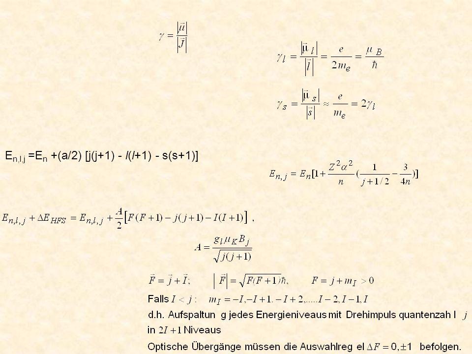 E n,l,j =E n +(a/2) [j(j+1) - l(l+1) - s(s+1)]
