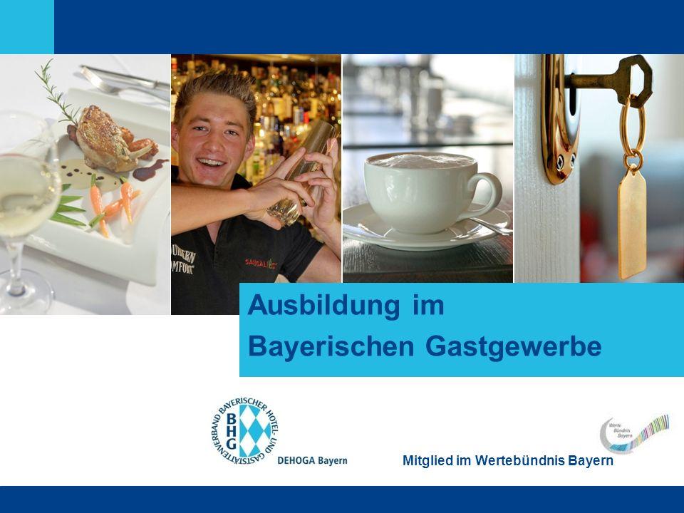 Ausbildung im Bayerischen Gastgewerbe Mitglied im Wertebündnis Bayern