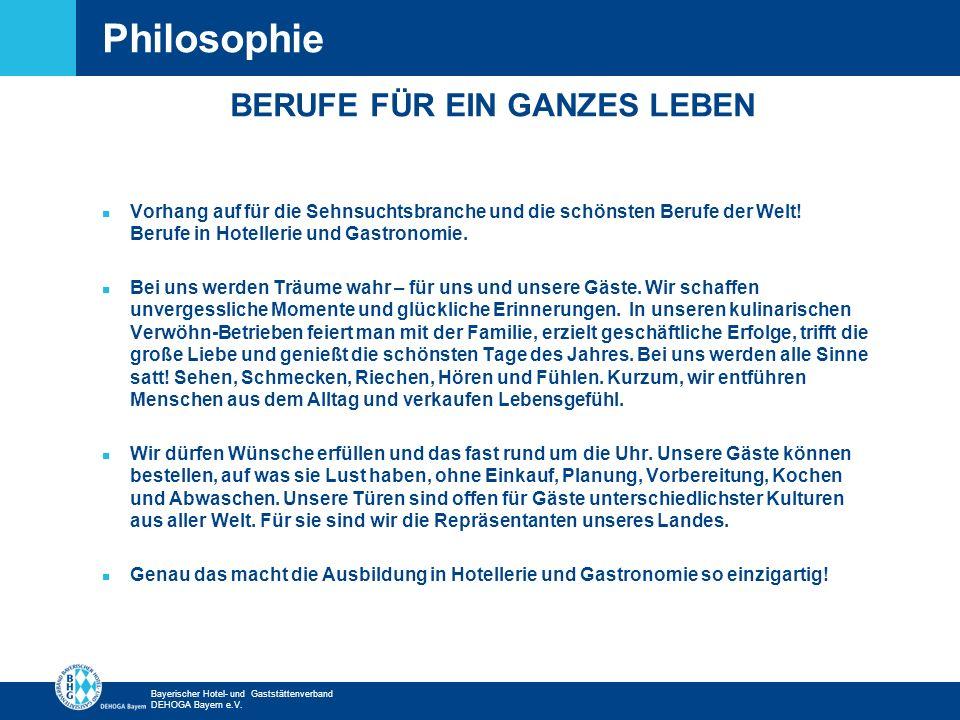 Zurück zur ersten Seite Bayerischer Hotel- und Gaststättenverband DEHOGA Bayern e.V. n Vorhang auf für die Sehnsuchtsbranche und die schönsten Berufe