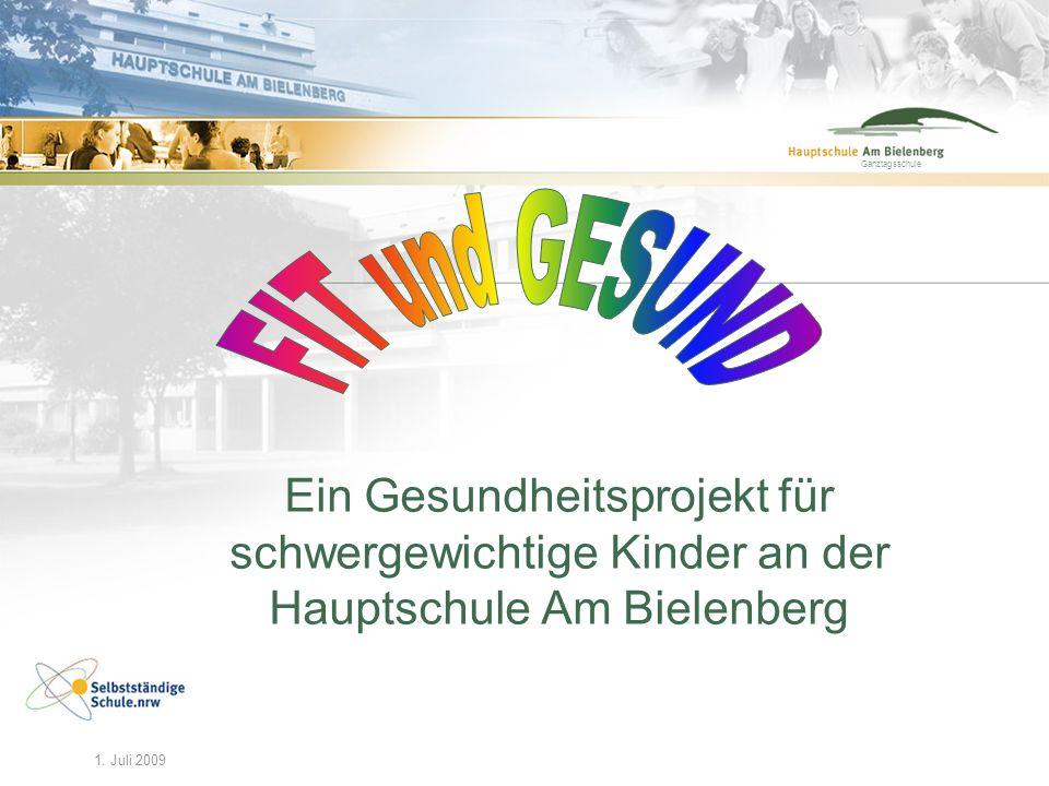Ganztagsschule 29. Feb. 2008maz/HAB1 Ganztagsschule Ein Gesundheitsprojekt für schwergewichtige Kinder an der Hauptschule Am Bielenberg 1. Juli 2009