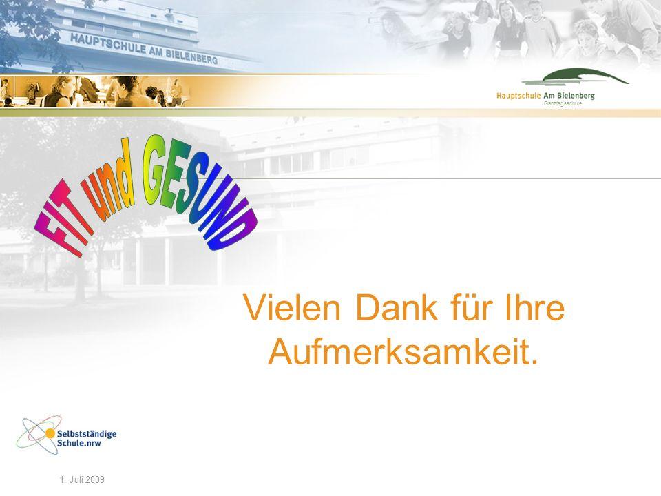 Ganztagsschule 29. Feb. 2008maz/HAB12 1. Juli 2009 Ganztagsschule Vielen Dank für Ihre Aufmerksamkeit.