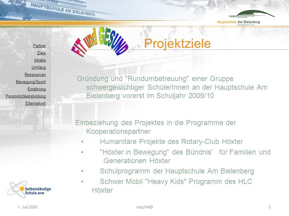 Ganztagsschule 1. Juli 2009maz/HAB3 Gründung und