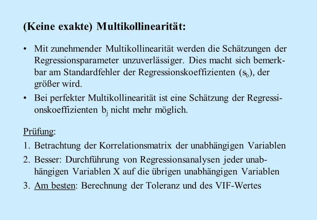 (Keine exakte) Multikollinearität: Mit zunehmender Multikollinearität werden die Schätzungen der Regressionsparameter unzuverlässiger. Dies macht sich