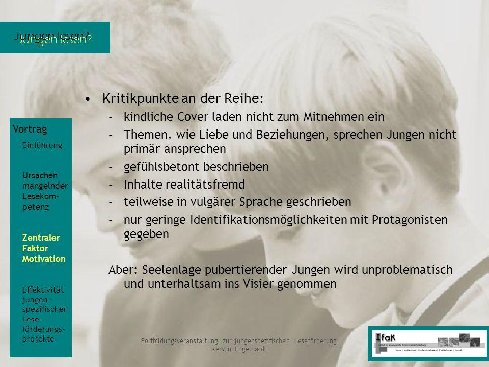 Jungen lesen? Fortbildungsveranstaltung zur jungenspezifischen Leseförderung Kerstin Engelhardt Kritikpunkte an der Reihe: –kindliche Cover laden nich