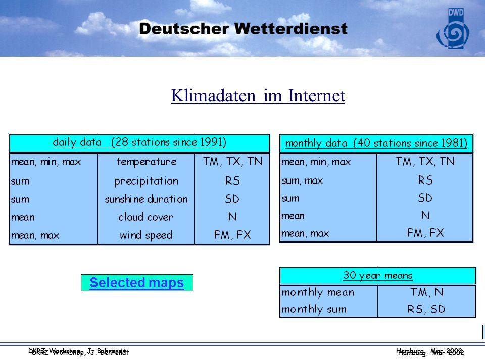 Hamburg, Mar 2002 DKRZ Workshop, J. Behrendt Klimadaten im Internet Selected maps Hamburg, Mar 2002 DKRZ Workshop, J. Behrendt