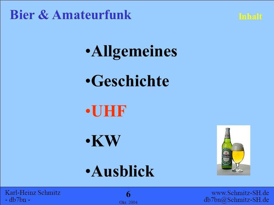 Karl-Heinz Schmitz - db7bn - Bier & Amateurfunk www.Schmitz-SH.de db7bn@Schmitz-SH.de Okt. 2004 5 Geschichte Fieldday 1997 20m hoher Strahler für eine