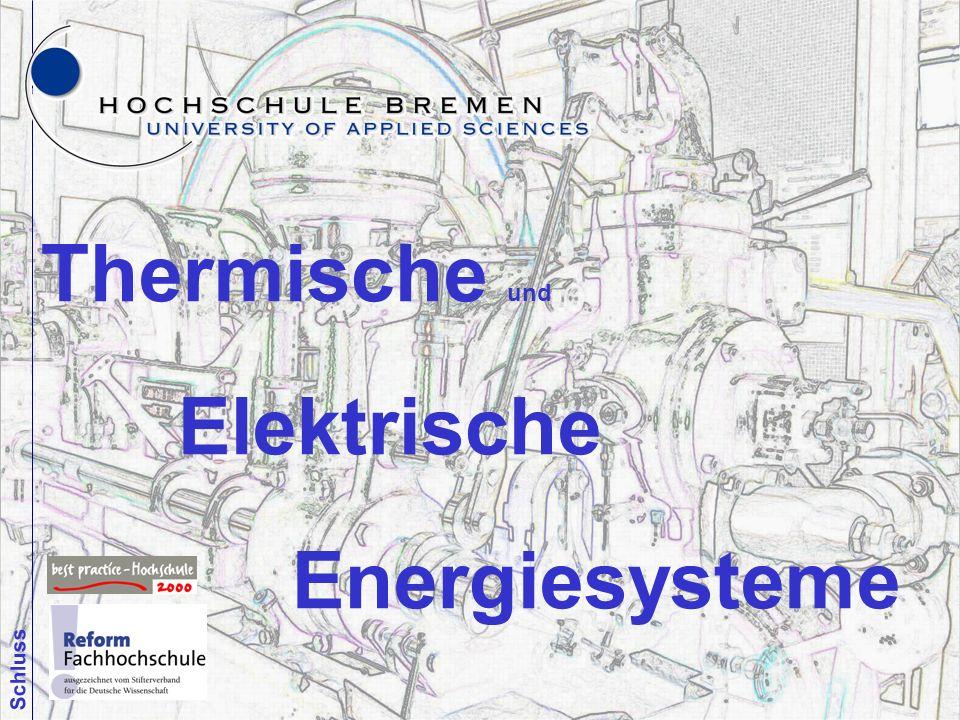 16 Thermische und Elektrische Energiesysteme Schluss