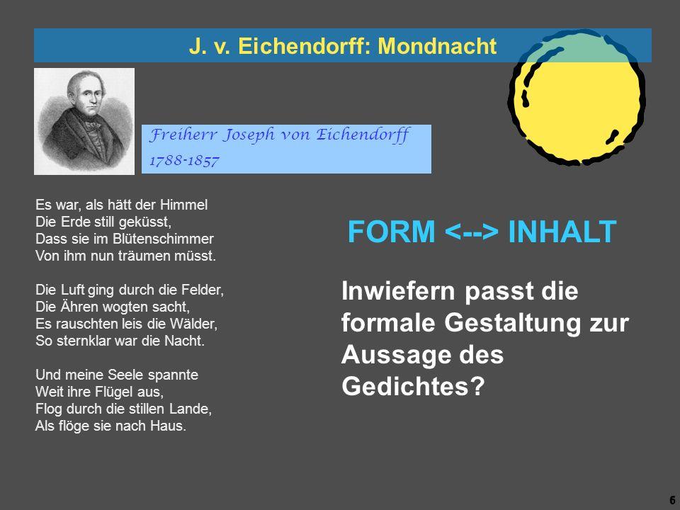 5 5 J. v. Eichendorff: Mondnacht Es war, als hätt der Himmel Die Erde still geküsst, Dass sie im Blütenschimmer Von ihm nun träumen müsst. 3 - hebiger