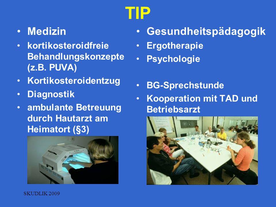 TIP Medizin kortikosteroidfreie Behandlungskonzepte (z.B. PUVA) Kortikosteroidentzug Diagnostik ambulante Betreuung durch Hautarzt am Heimatort (§3) G