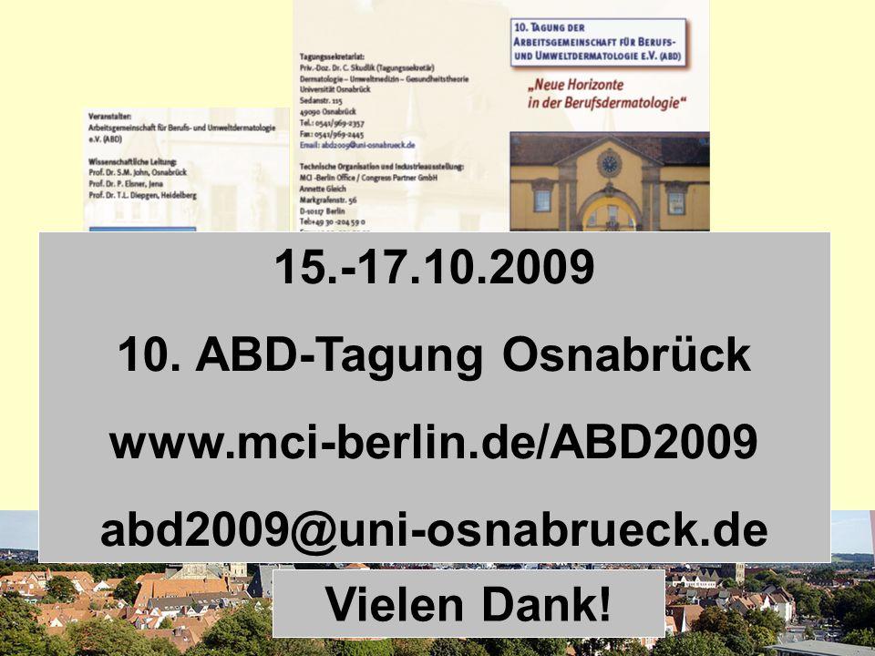 SKUDLIK 2009 15.-17.10.2009 10. ABD-Tagung Osnabrück www.mci-berlin.de/ABD2009 abd2009@uni-osnabrueck.de Vielen Dank!