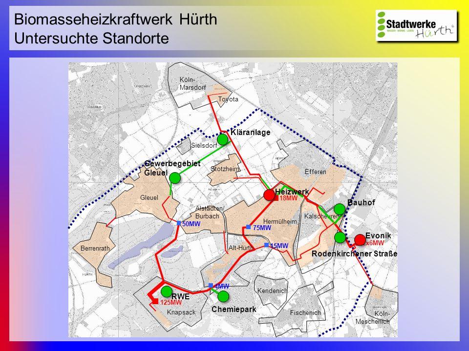 Biomasseheizkraftwerk Hürth Untersuchte Standorte 2x6MW Sielsdorf Fischenich Kendenich Köln- Meschenich RWE Evonik Alt-Hürth Berrenrath Stotzheim Knap