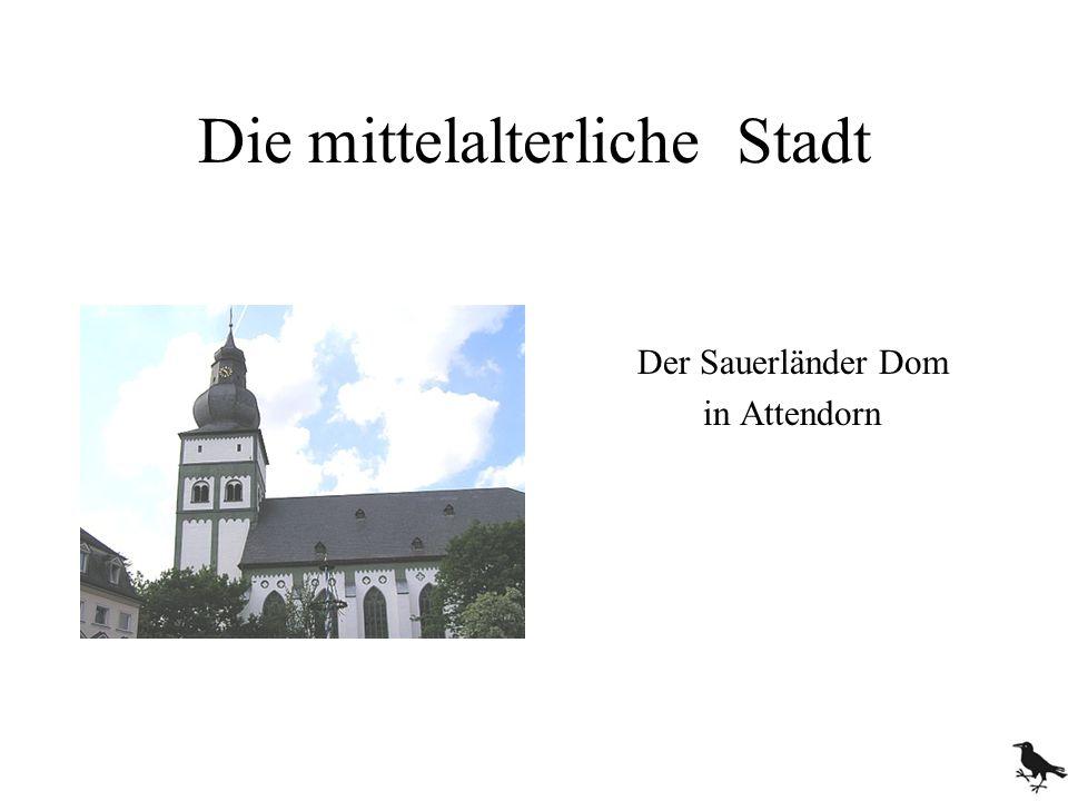 Die mittelalterliche Stadt Der Sauerländer Dom in Attendorn