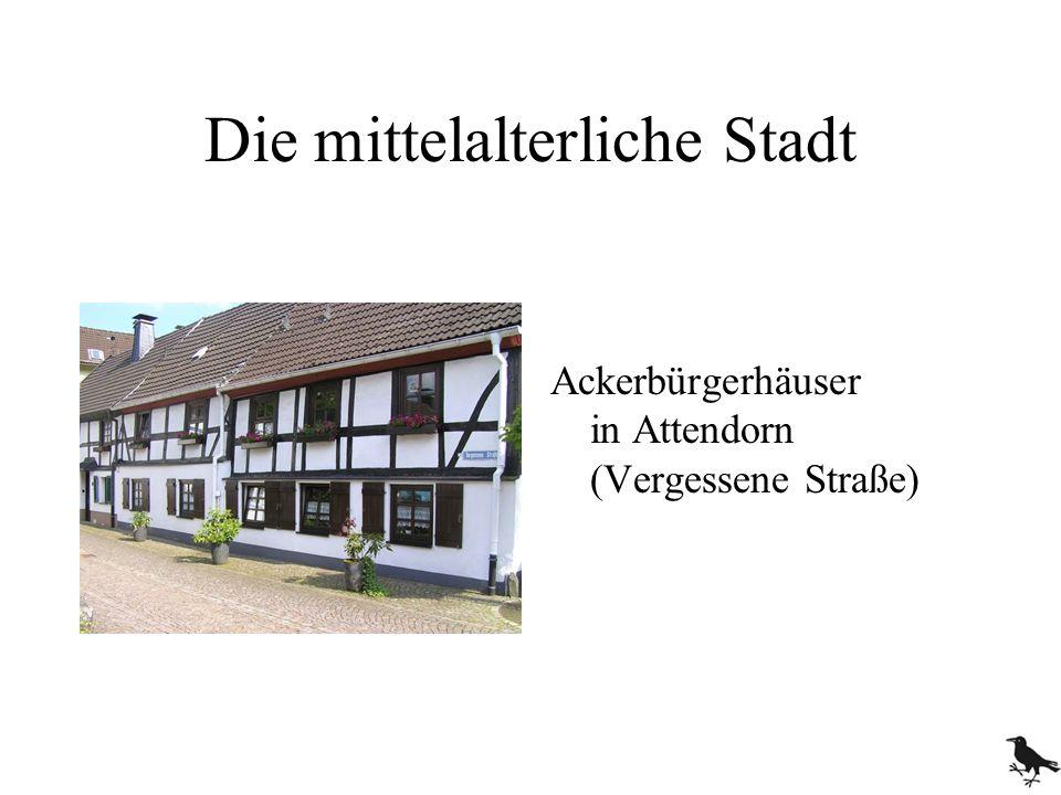 Die mittelalterliche Stadt Ackerbürgerhäuser in Attendorn (Vergessene Straße)