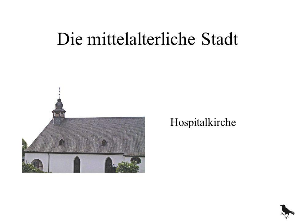 Die mittelalterliche Stadt Hospitalkirche