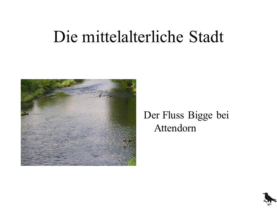 Die mittelalterliche Stadt Der Fluss Bigge bei Attendorn