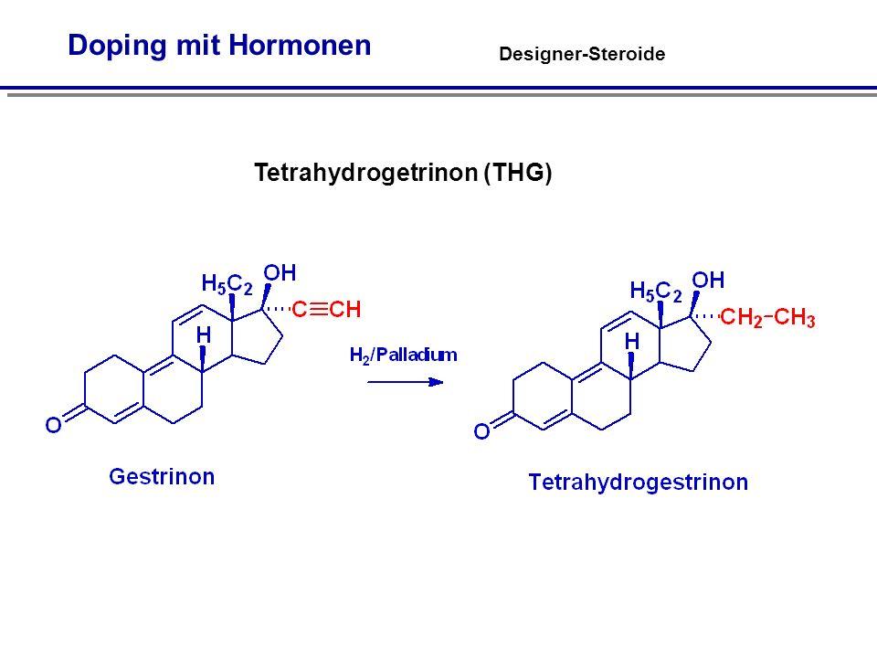 Designer-Steroide Doping mit Hormonen Tetrahydrogetrinon (THG)
