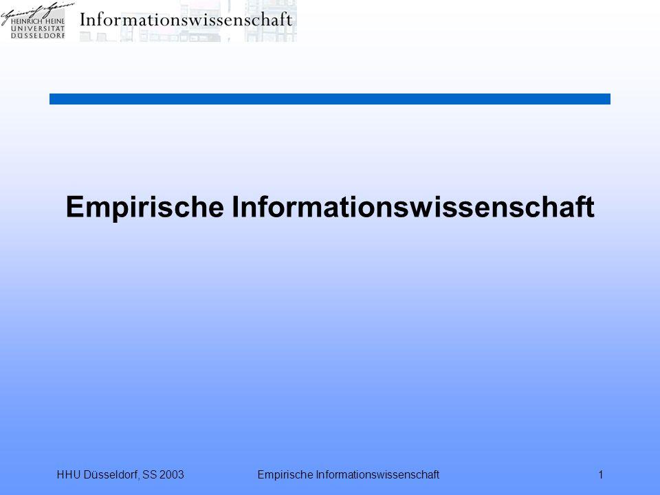 HHU Düsseldorf, SS 2003Empirische Informationswissenschaft1