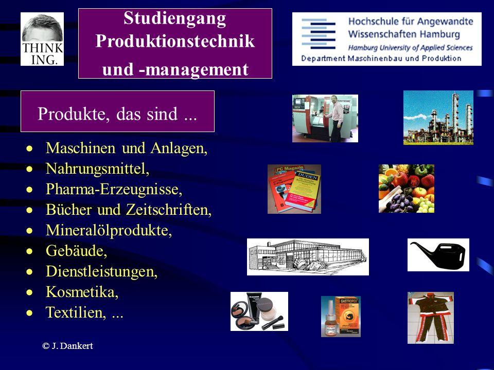 © J. Dankert Textilien,... Maschinen und Anlagen, Nahrungsmittel, Pharma-Erzeugnisse, Bücher und Zeitschriften, Gebäude, Dienstleistungen, Kosmetika,