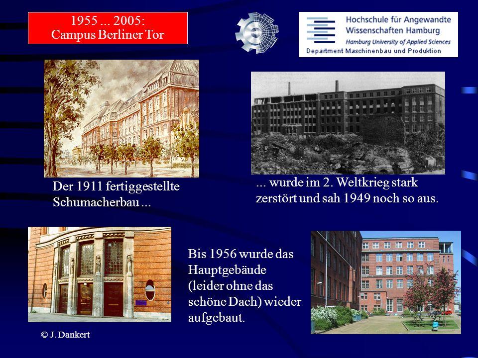 © J. Dankert Der 1911 fertiggestellte Schumacherbau...... wurde im 2. Weltkrieg stark zerstört und sah 1949 noch so aus. Bis 1956 wurde das Hauptgebäu