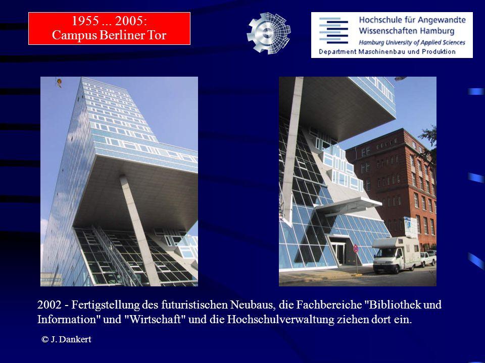© J. Dankert 2002 - Fertigstellung des futuristischen Neubaus, die Fachbereiche