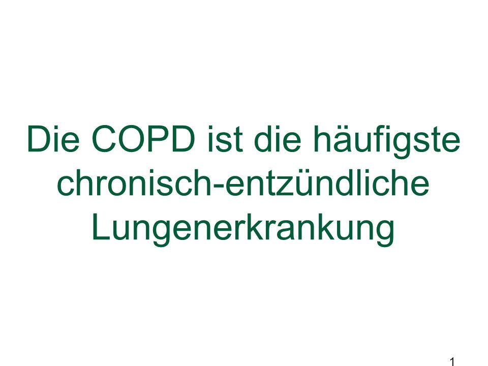 16 Die COPD ist die häufigste chronisch-entzündliche Lungenerkrankung