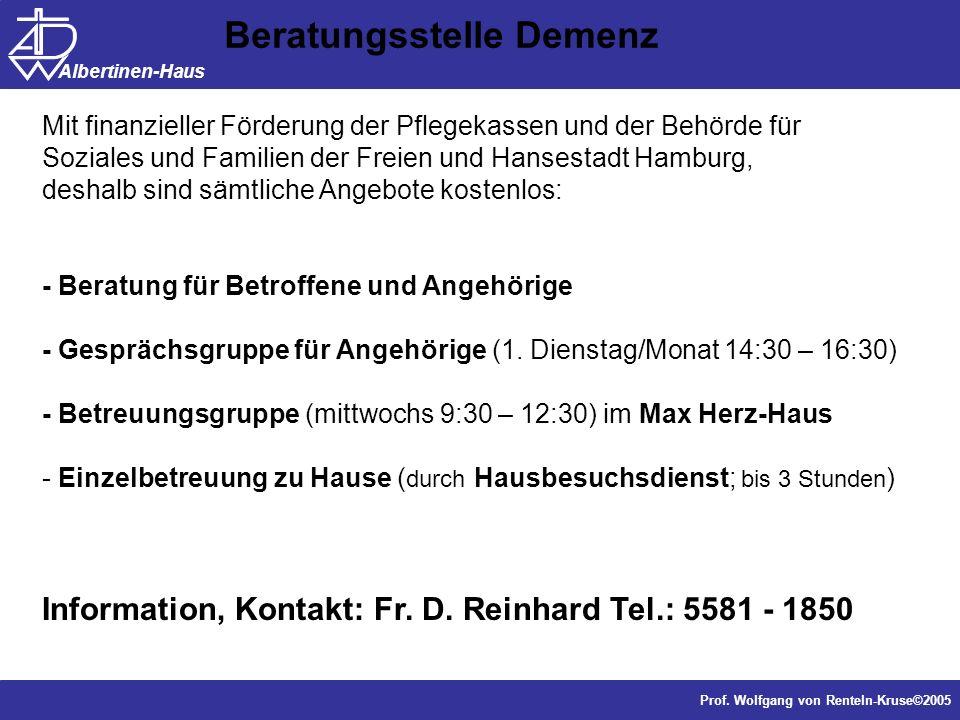 Dr. J. Anders, Forschung Prof. Wolfgang von Renteln-Kruse©2005 Albertinen-Haus Mit finanzieller Förderung der Pflegekassen und der Behörde für Soziale