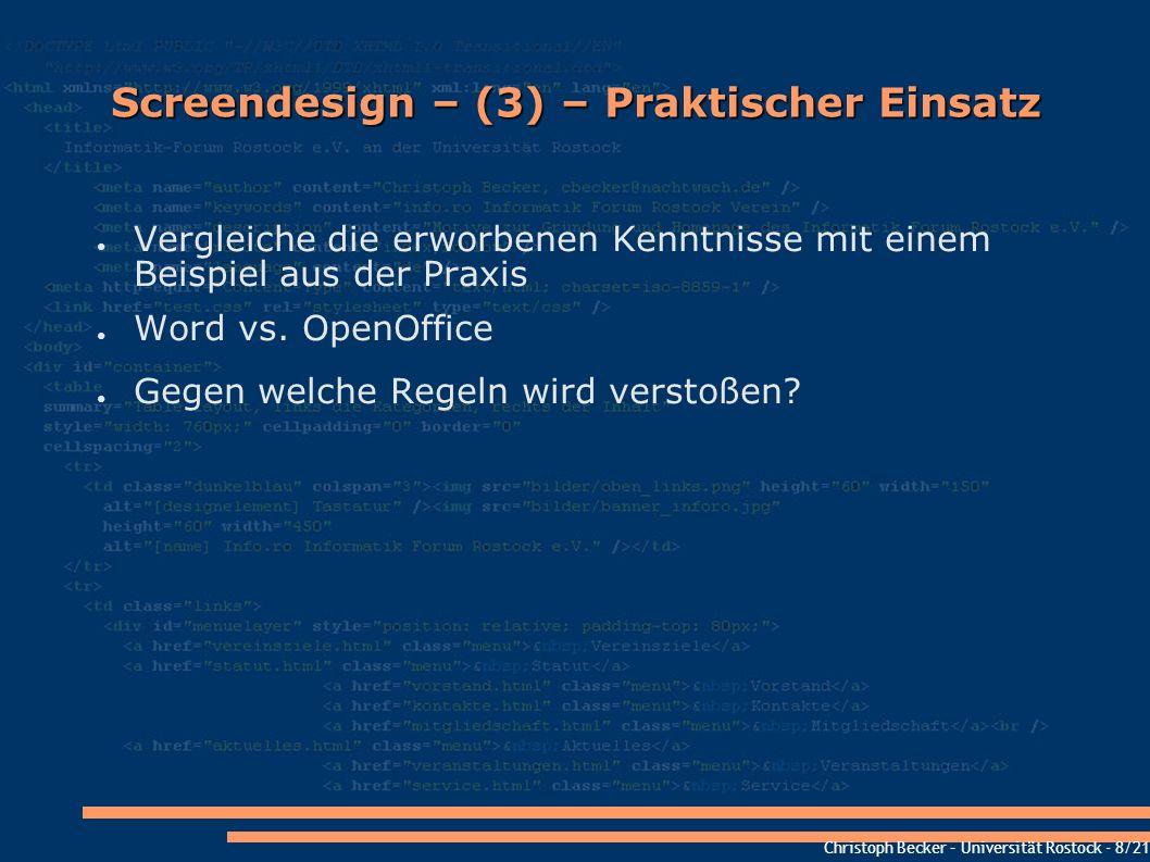 Christoph Becker – Universität Rostock - 8/21 Screendesign – (3) – Praktischer Einsatz Vergleiche die erworbenen Kenntnisse mit einem Beispiel aus der