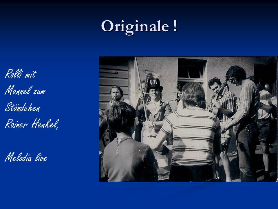 Originale ! Rolli mit Mannel zum Ständchen Rainer Henkel, Melodia live