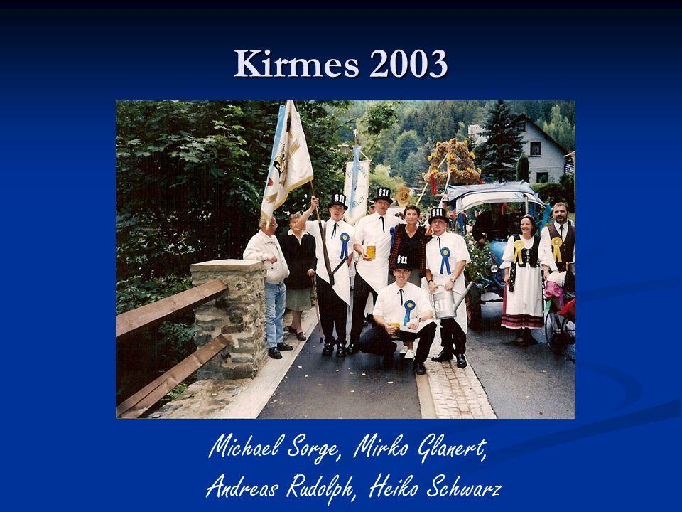 Kirmes 2003 Michael Sorge, Mirko Glanert, Andreas Rudolph, Heiko Schwarz