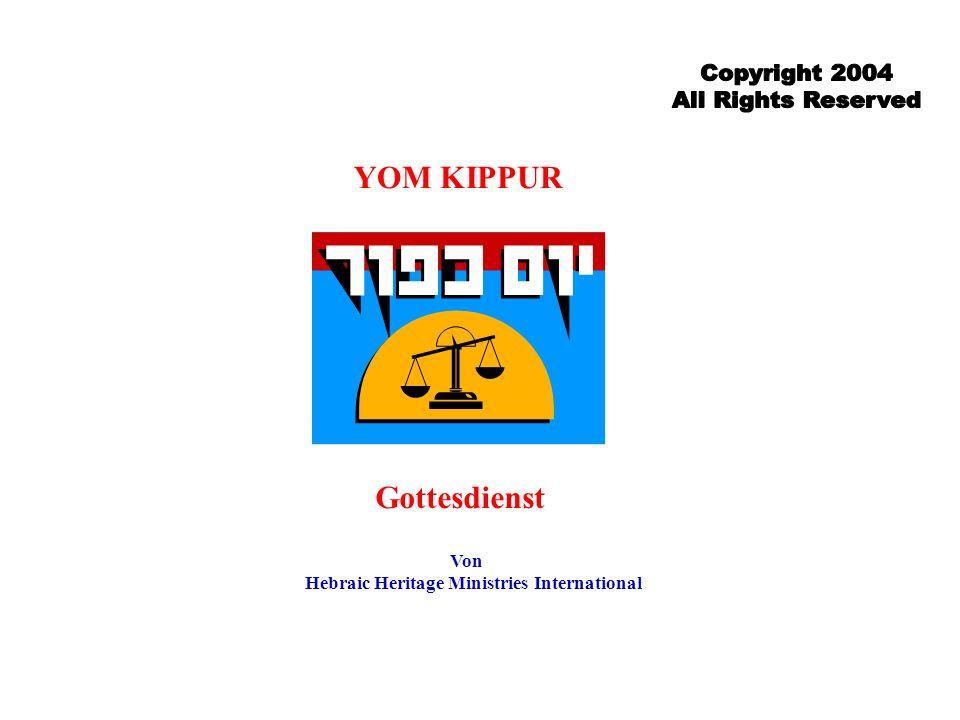 YOM KIPPUR Gottesdienst Von Hebraic Heritage Ministries International