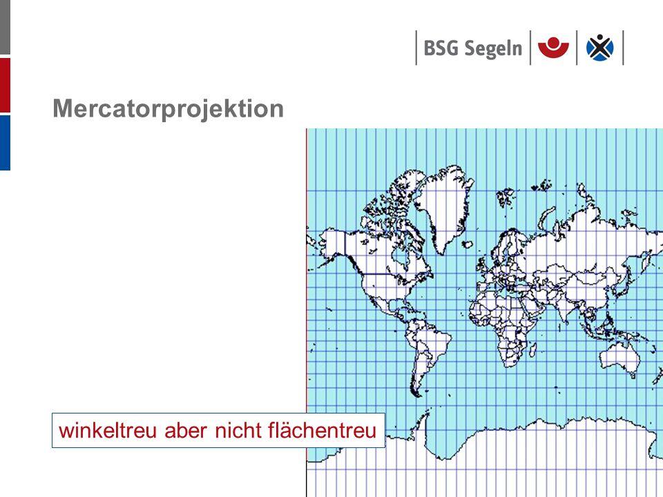 Seite 17 Mercatorprojektion winkeltreu aber nicht flächentreu