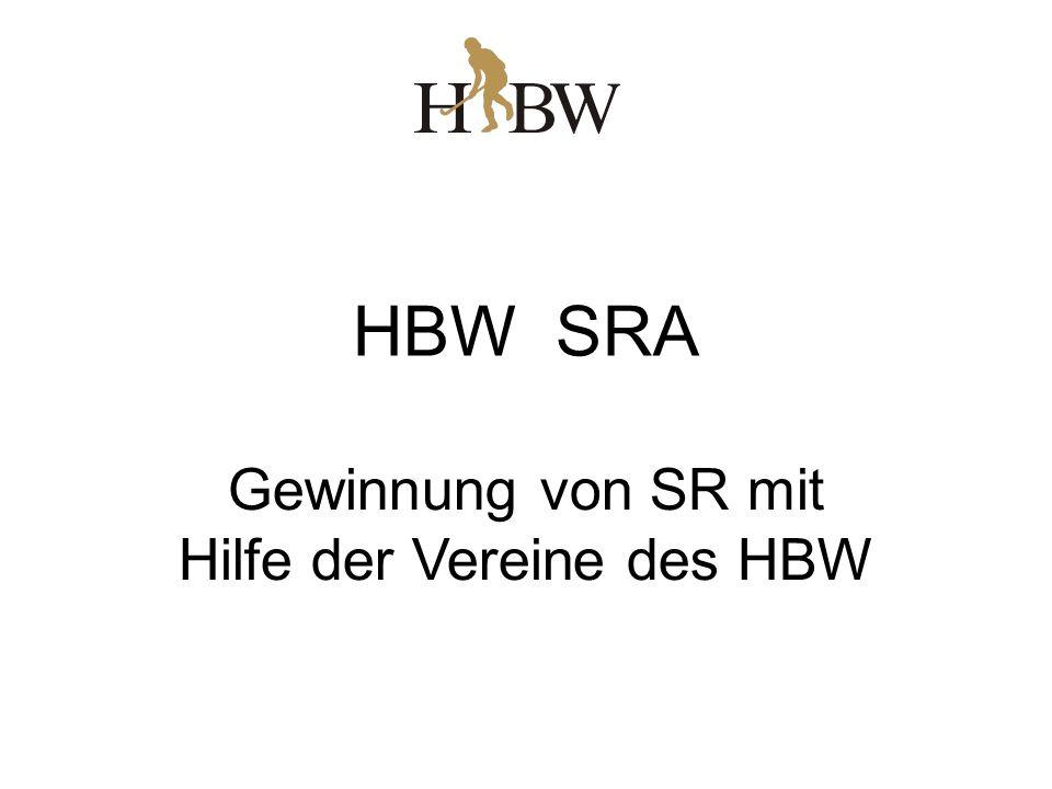 HBW SRA Gewinnung von SR mit Hilfe der Vereine des HBW
