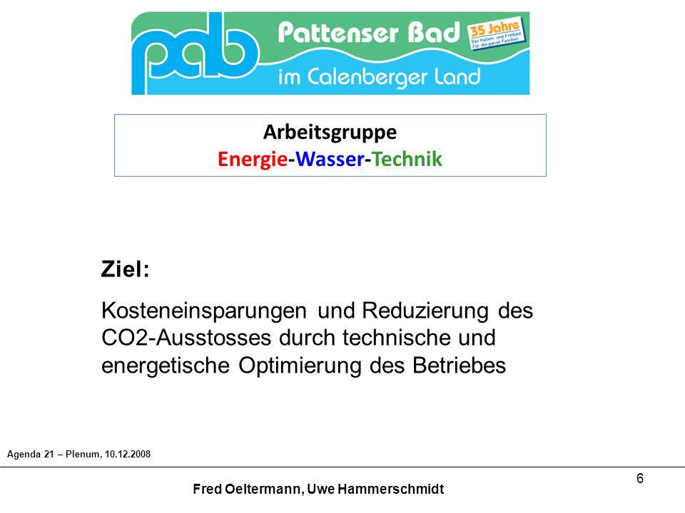 7 Maßnahmen: Bauliche Maßnahmen, - Hallenschluss Technische Maßnahmen - Wiederinbetriebnahme Abgaswärmetauscher, - Optimierung Lüftungsanlage, - Einführung Gebäudeleittechnik (GLT), - Einsatz energieeffizienter Leuchtmittel, Präsenzmelder, - Einsatz frequenzgesteuerter Pumpen, - Reduzierung der Pumpen- und Brennerleistung, Agenda 21 – Plenum, 10.12.2008 Fred Oeltermann, Uwe Hammerschmidt