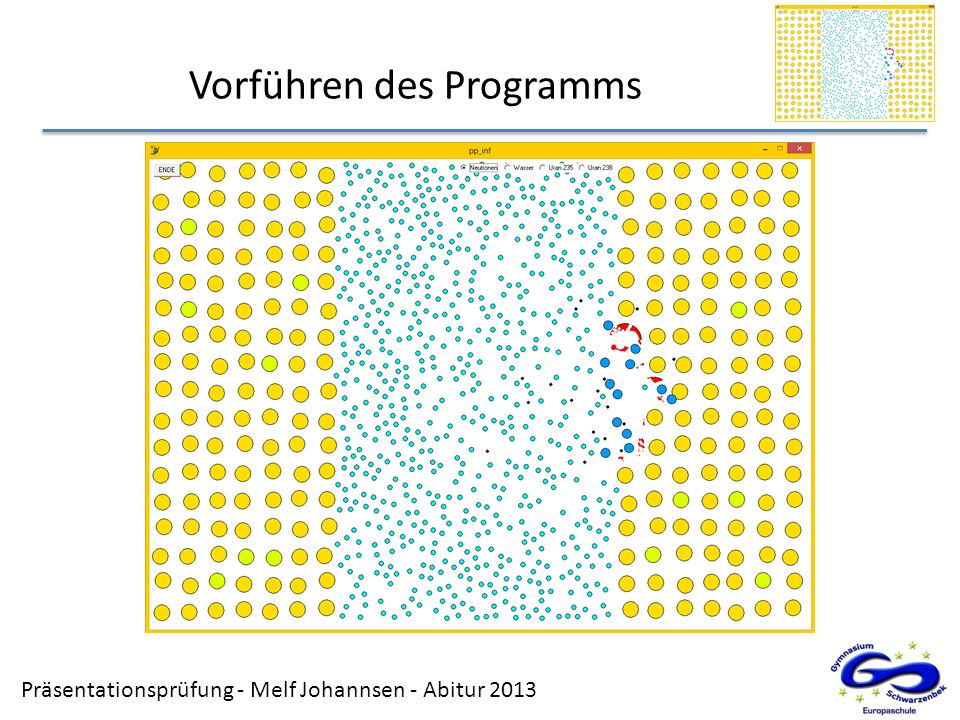 Präsentationsprüfung - Melf Johannsen - Abitur 2013 Vorführen des Programms