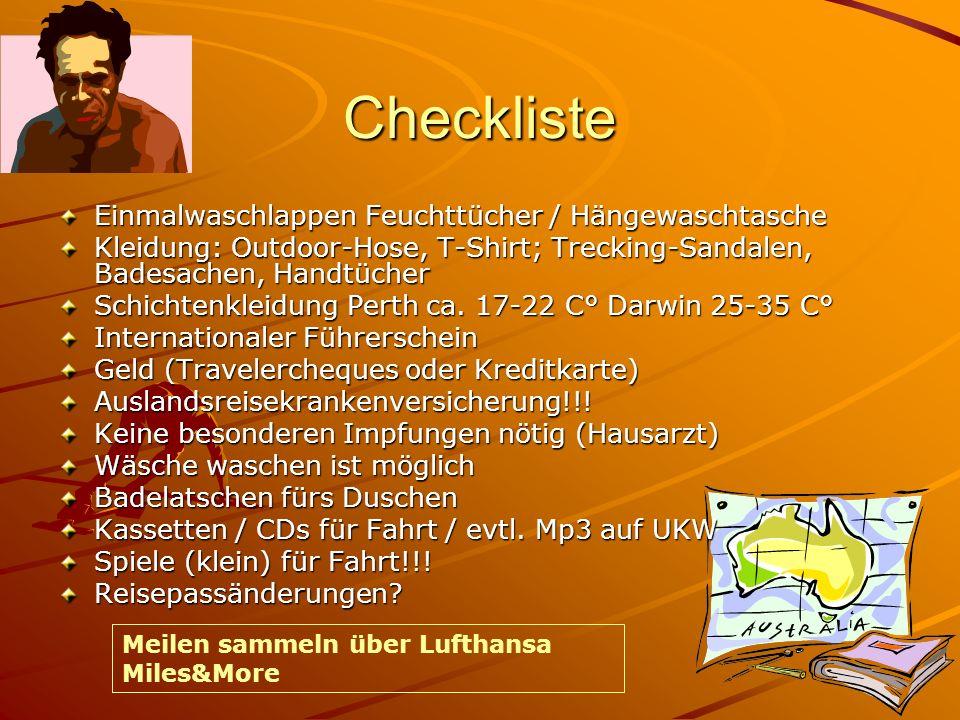 Checkliste Einmalwaschlappen Feuchttücher / Hängewaschtasche Kleidung: Outdoor-Hose, T-Shirt; Trecking-Sandalen, Badesachen, Handtücher Schichtenkleidung Perth ca.