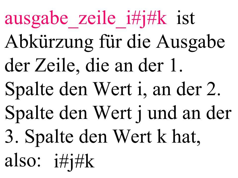 Beispiel: ausgabe_zeile_6#3#8 6#3#8