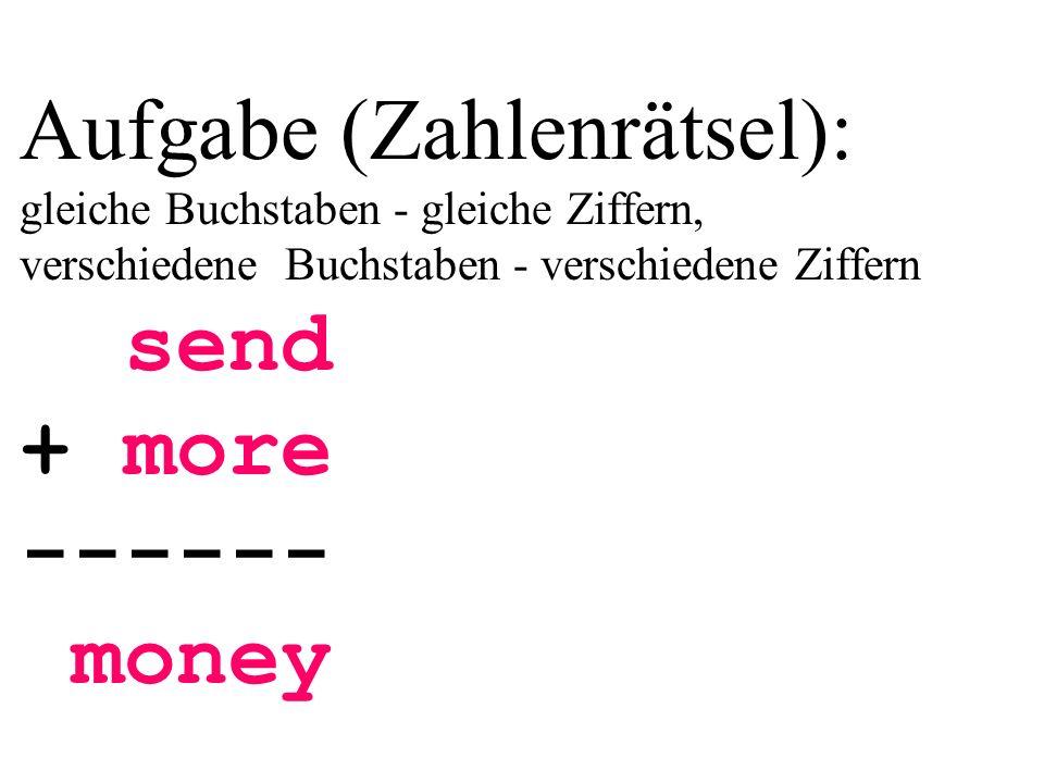 send + more ------ money Wie versuchen durch Probieren eine Lösung zu bekommen...