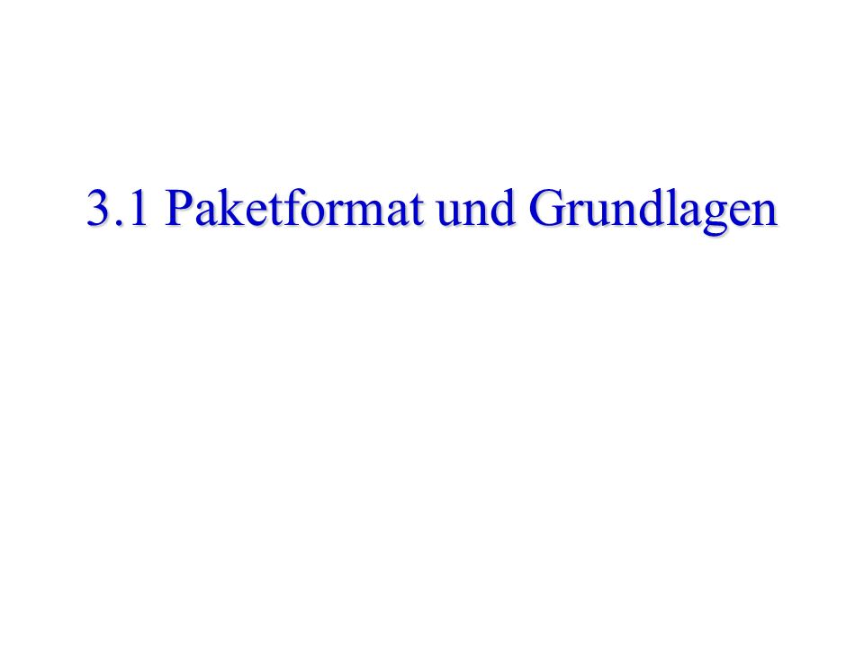 Mauve - Internet Protokolle - WS00/01 - Kapitel 3: IP 33 IP Paketformat identification time to live source IP address versiontotal lengthtype of service destination IP address header checksum data hlength 0 7 1531 flagsfragment offset protocol options (if any)