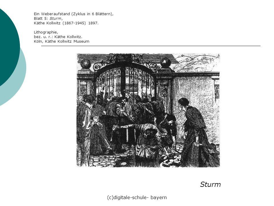 (c)digitale-schule- bayern Sturm Ein Weberaufstand (Zyklus in 6 Blättern), Blatt 5: Sturm, Käthe Kollwitz (1867-1945) 1897. Lithographie, bez. u. r.: