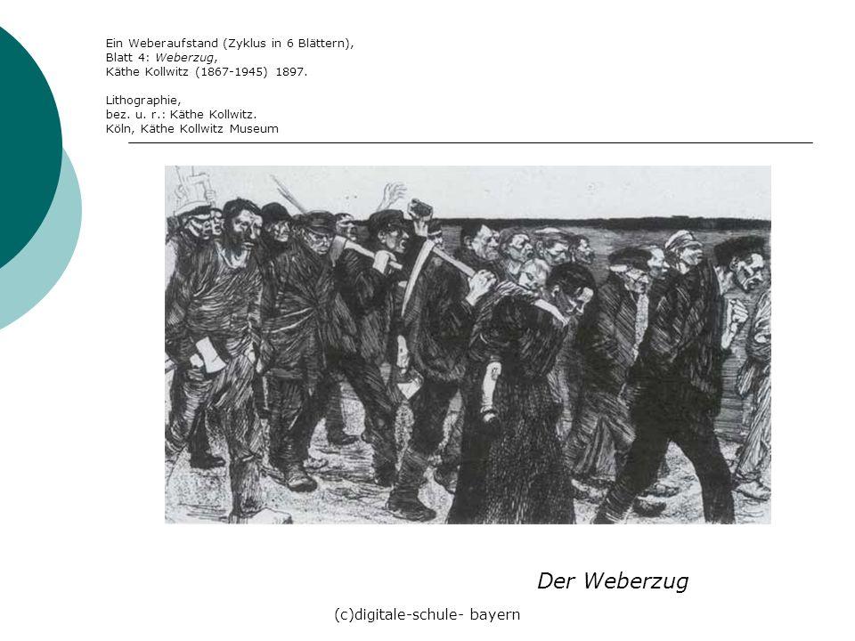 (c)digitale-schule- bayern Der Weberzug Ein Weberaufstand (Zyklus in 6 Blättern), Blatt 4: Weberzug, Käthe Kollwitz (1867-1945) 1897. Lithographie, be