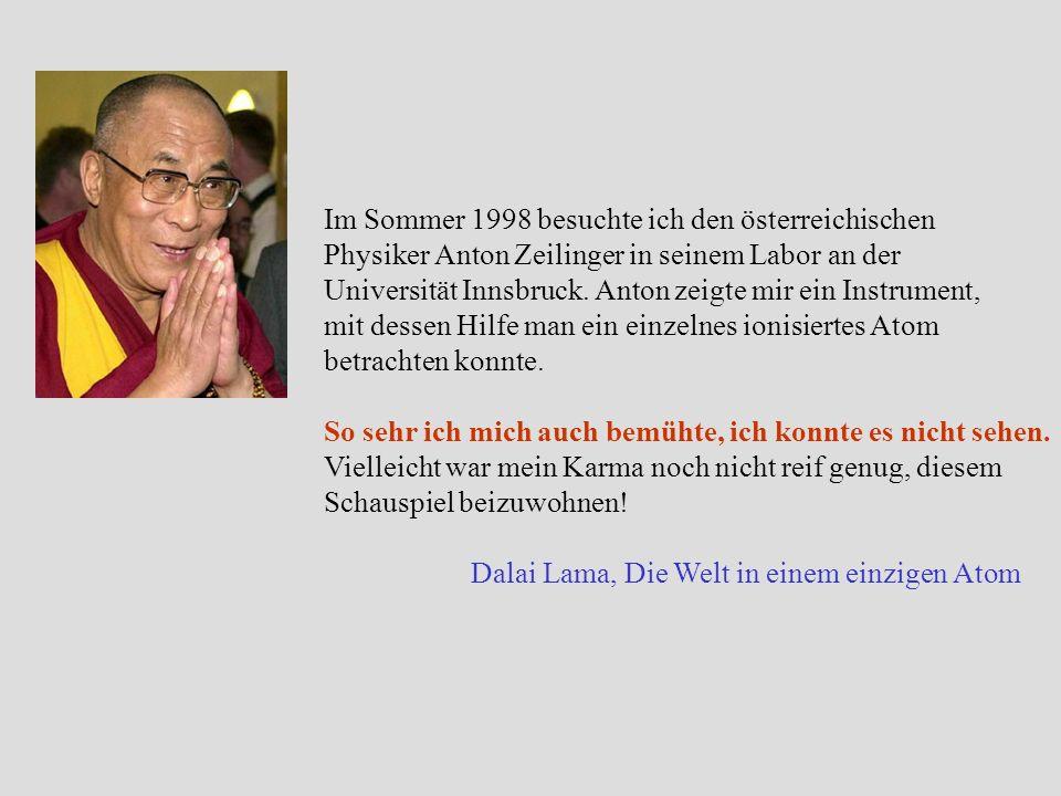 Im Sommer 1998 besuchte ich den österreichischen Physiker Anton Zeilinger in seinem Labor an der Universität Innsbruck. Anton zeigte mir ein Instrumen