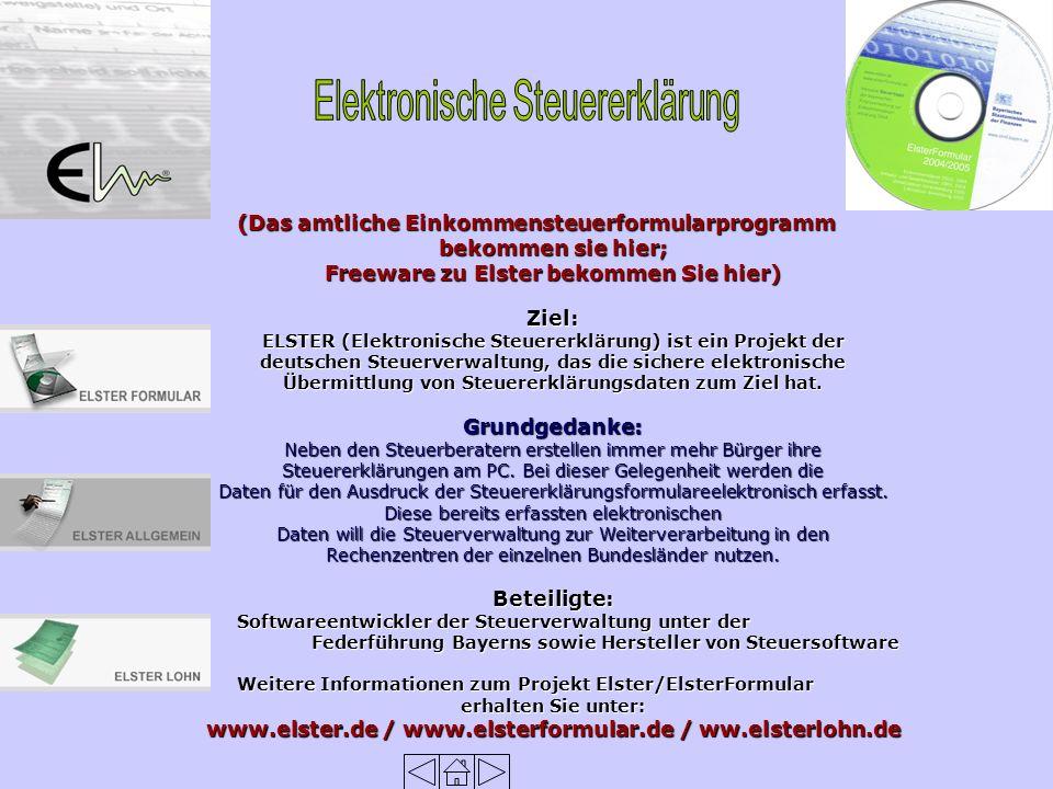 (Das amtliche Einkommensteuerformularprogramm bekommen sie hier; Freeware zu Elster bekommen Sie hier) Ziel: ELSTER (Elektronische Steuererklärung) ist ein Projekt der deutschen Steuerverwaltung, das die sichere elektronische Übermittlung von Steuererklärungsdaten zum Ziel hat.