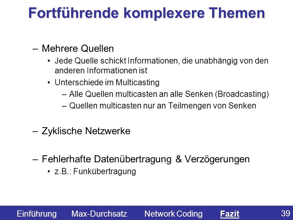39 –Mehrere Quellen Jede Quelle schickt Informationen, die unabhängig von den anderen Informationen ist Unterschiede im Multicasting –Alle Quellen mul