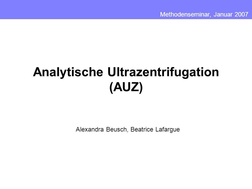 Aufbau der Analytischen Ultrazentrifuge Sedimentationslauf (Sedimentationsgeschwindigkeitslauf) Gleichgewichtslauf (Sedimentationsgleichgewichtslauf) Gliederung