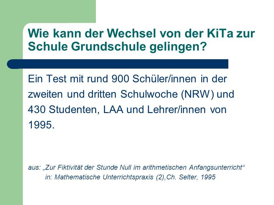 Wie kann der Wechsel von der KiTa zur Schule Grundschule gelingen? Ein Test mit rund 900 Schüler/innen in der zweiten und dritten Schulwoche (NRW) und