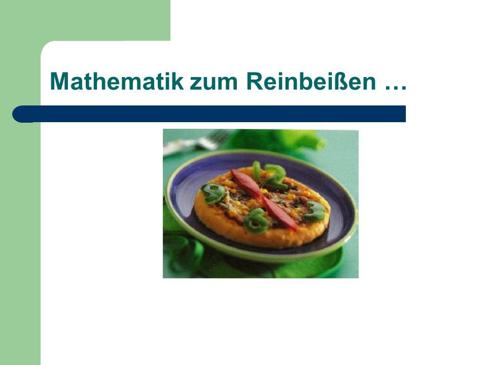 Mathematik zum Reinbeißen …