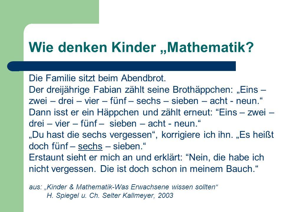 Wie denken Kinder Mathematik? Die Familie sitzt beim Abendbrot. Der dreijährige Fabian zählt seine Brothäppchen: Eins – zwei – drei – vier – fünf – se