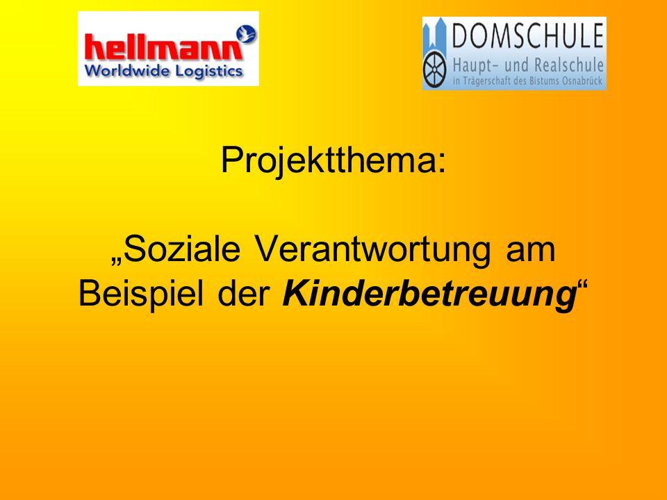 Projektthema: Soziale Verantwortung am Beispiel der Kinderbetreuung